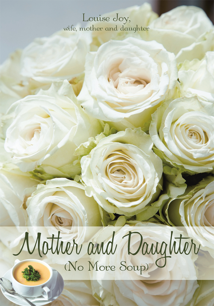 Mother and Daughter By: Louise Joy