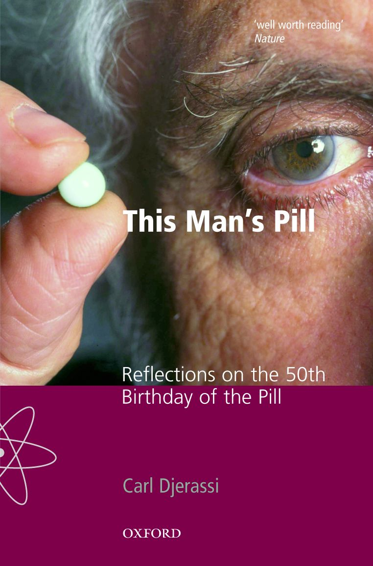 This Man's Pill: Reflections on the 50th Birthday of the Pill
