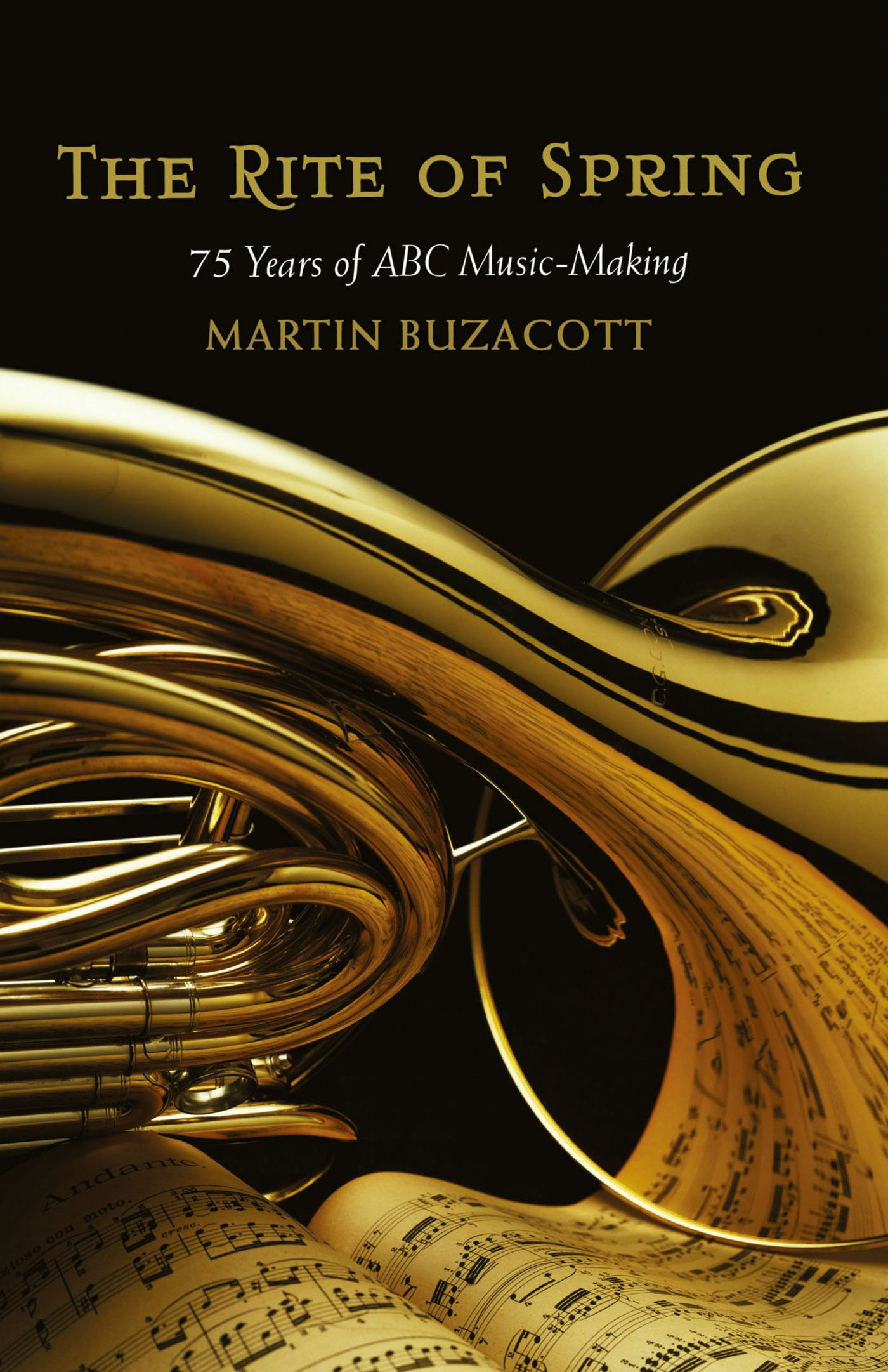 Rite of Spring: 75 Years of ABC Music-Making