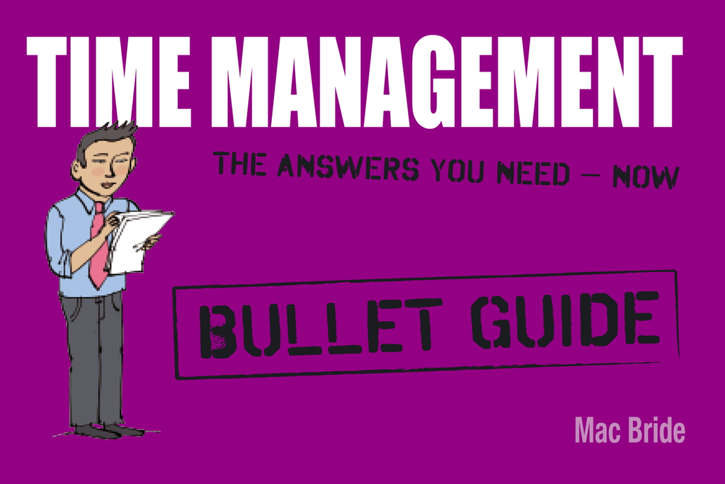 Time Management: Bullet Guides