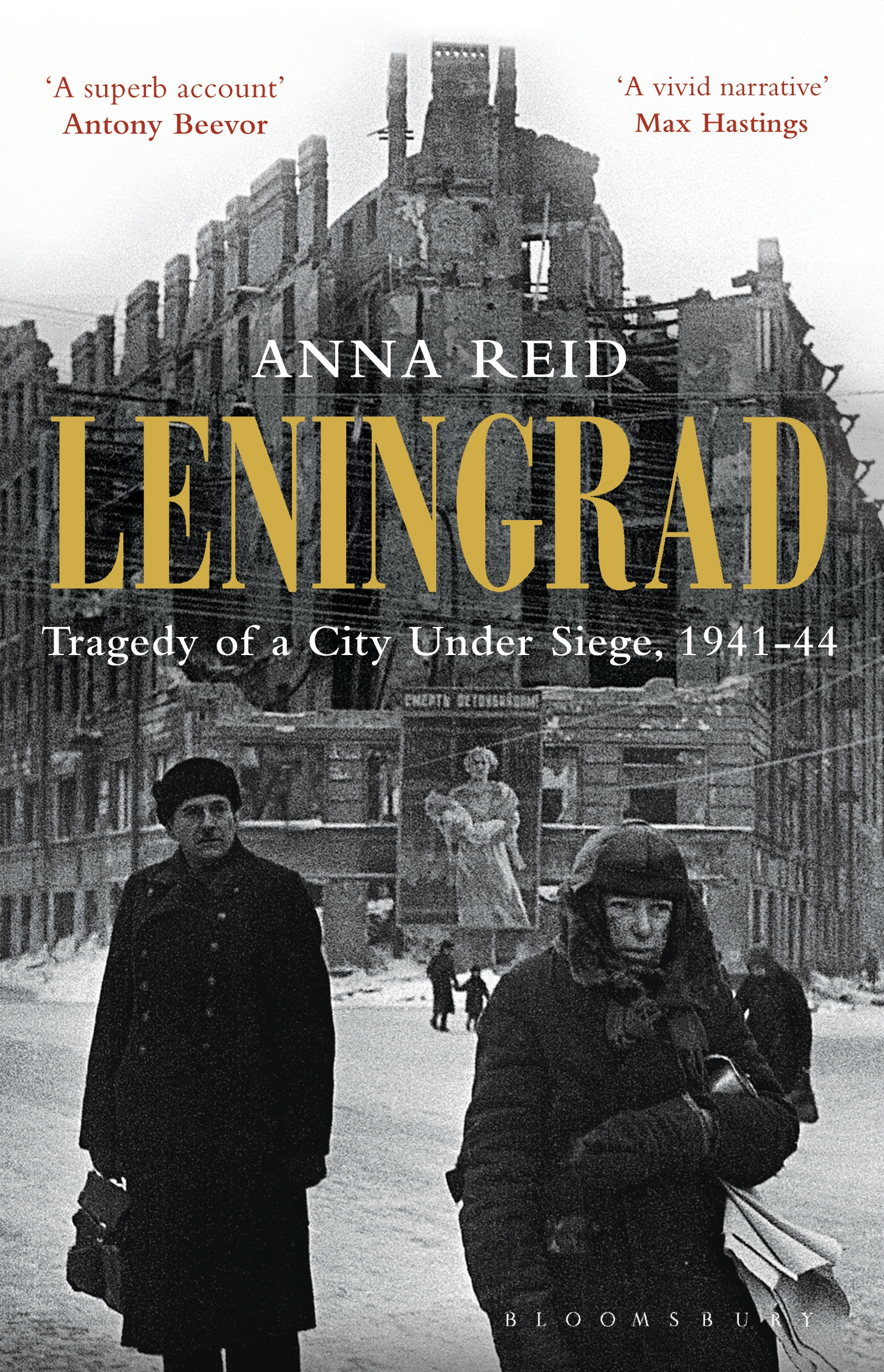 Leningrad Tragedy of a City under Siege,  1941-44