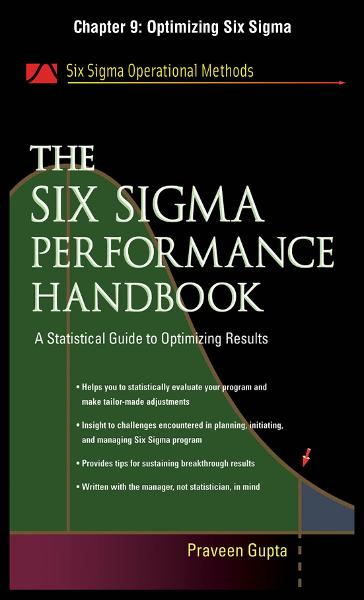 The Six Sigma Performance Handbook, Chapter 9 - Optimizing Six Sigma