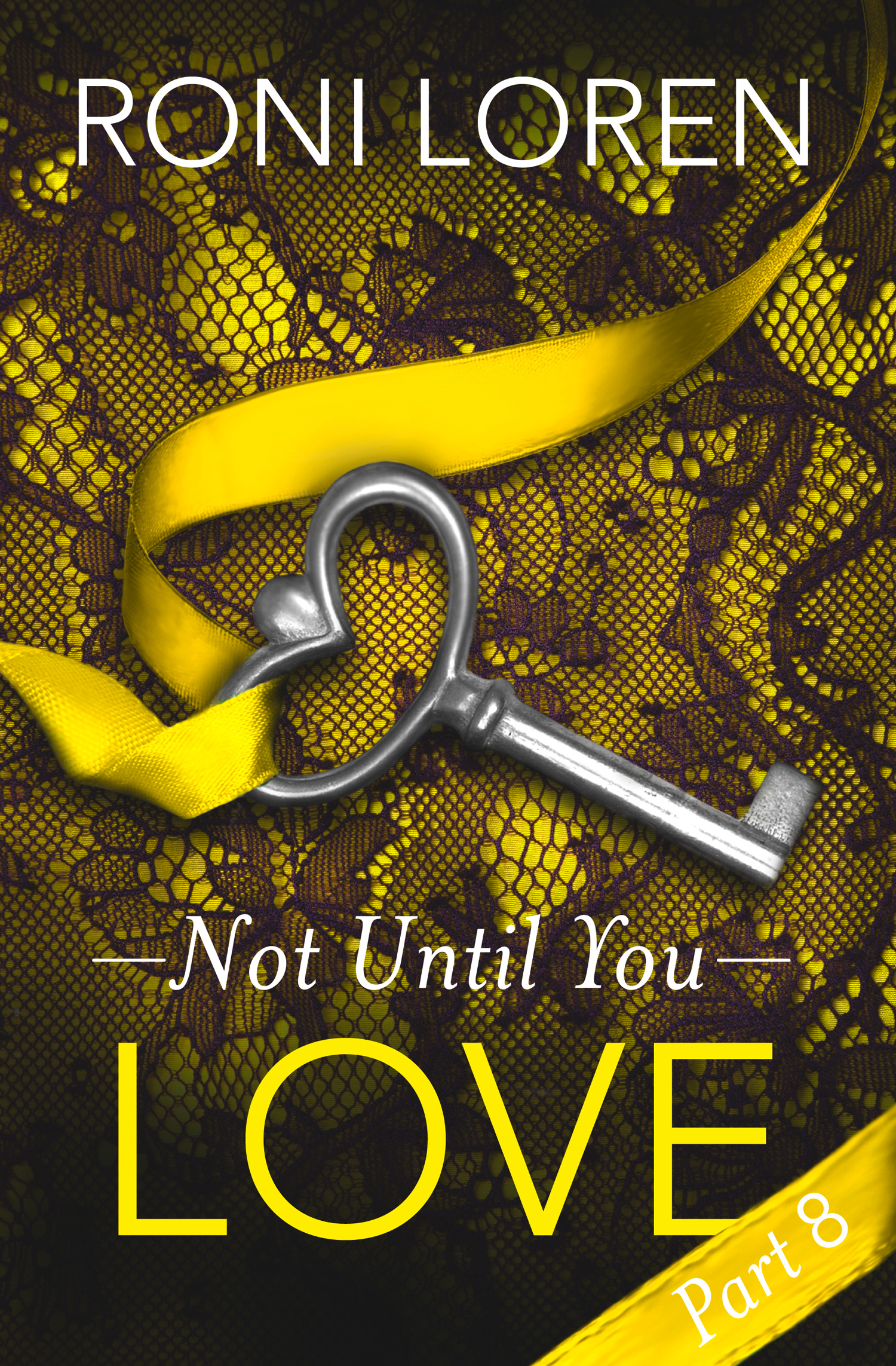 Love: Not Until You,  Part 8
