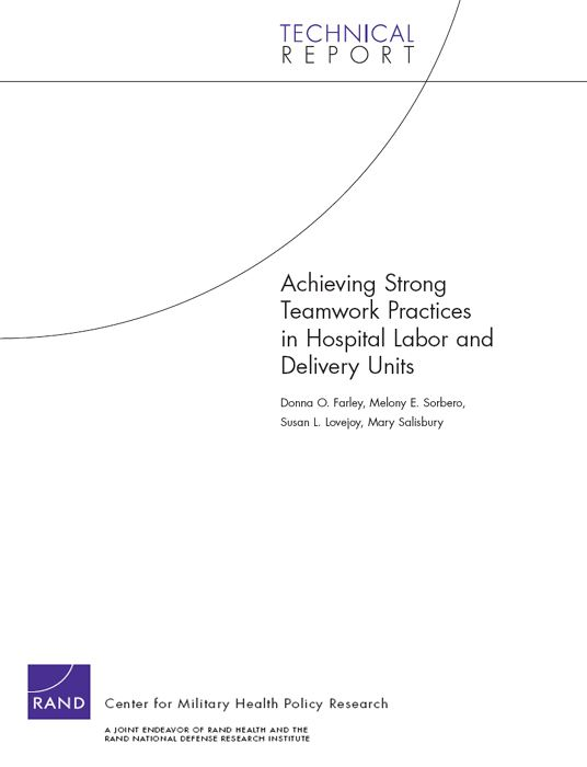 Achieving Strong Teamwork Practices in Hospital Labor and Delivery Units