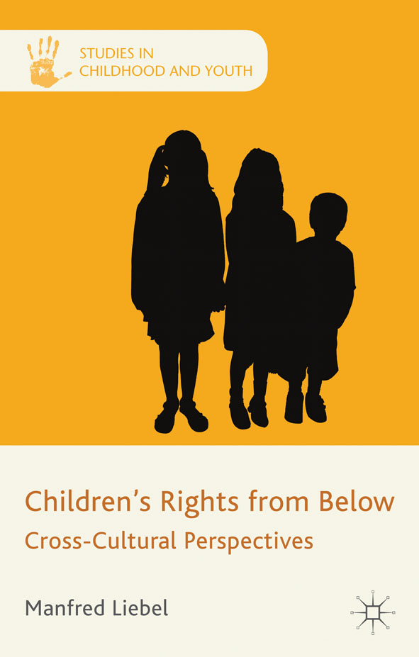 Children's Rights from Below Cross-Cultural Perspectives