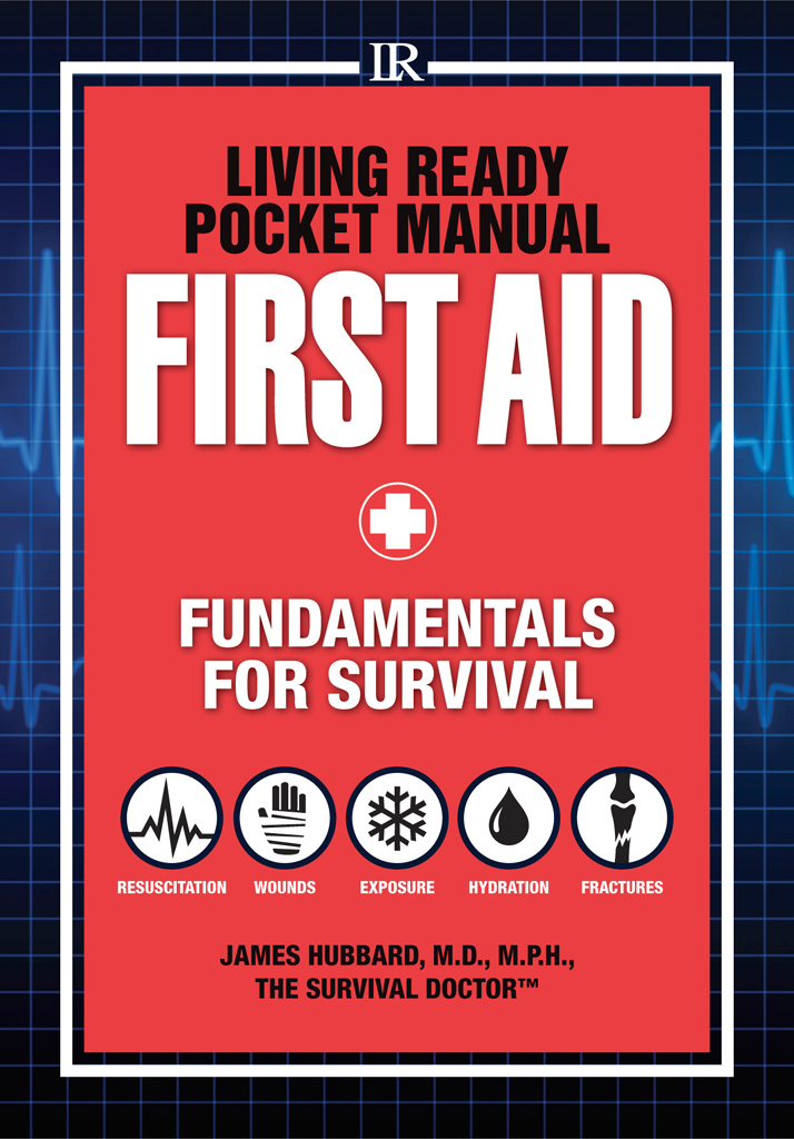 Living Ready Pocket Manual - First Aid Fundamentals for Survival