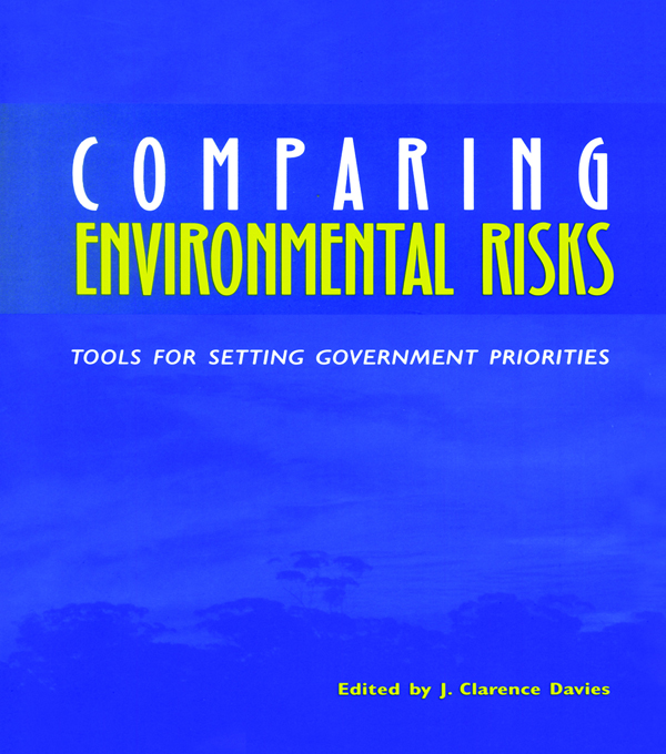 Comparing Environmental Risks Tools for Setting Government Priorities