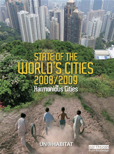 State of the World's Cities 2008/9 Harmonious Cities