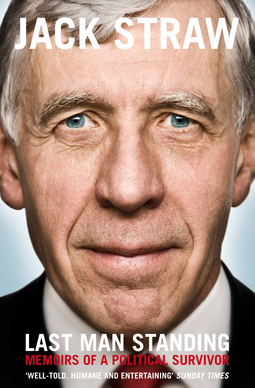 Last Man Standing By: Jack Straw