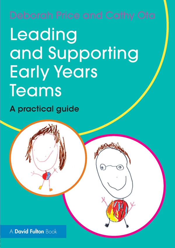 Leading and Supporting Early Years Teams A practical guide