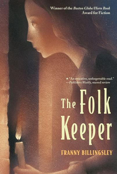 The Folk Keeper By: Franny Billingsley