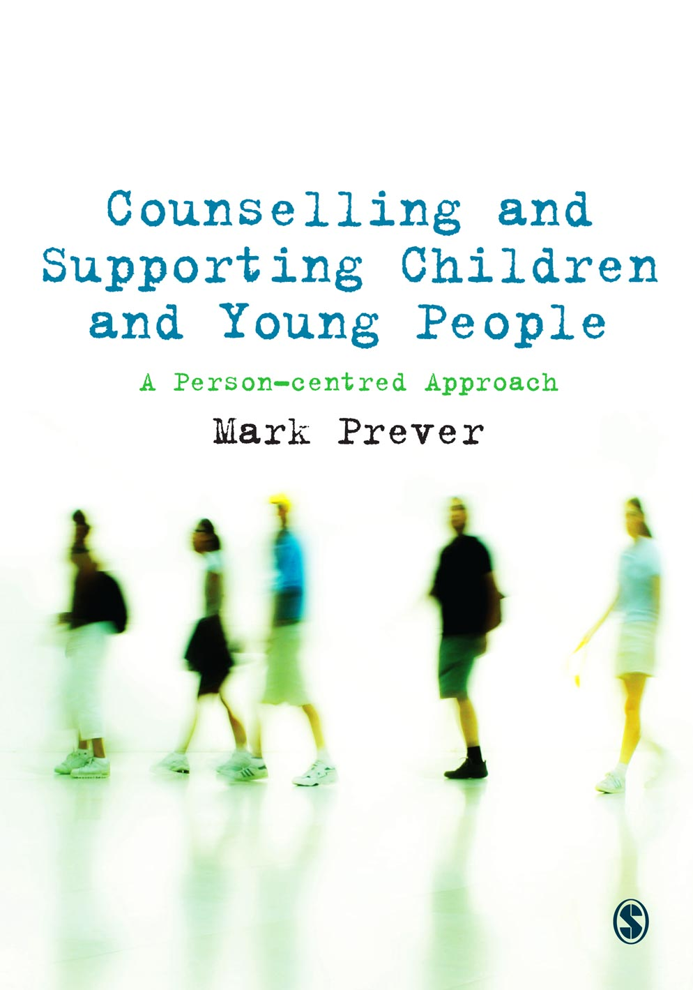 Counselling and Supporting Children and Young People A Person-centred Approach