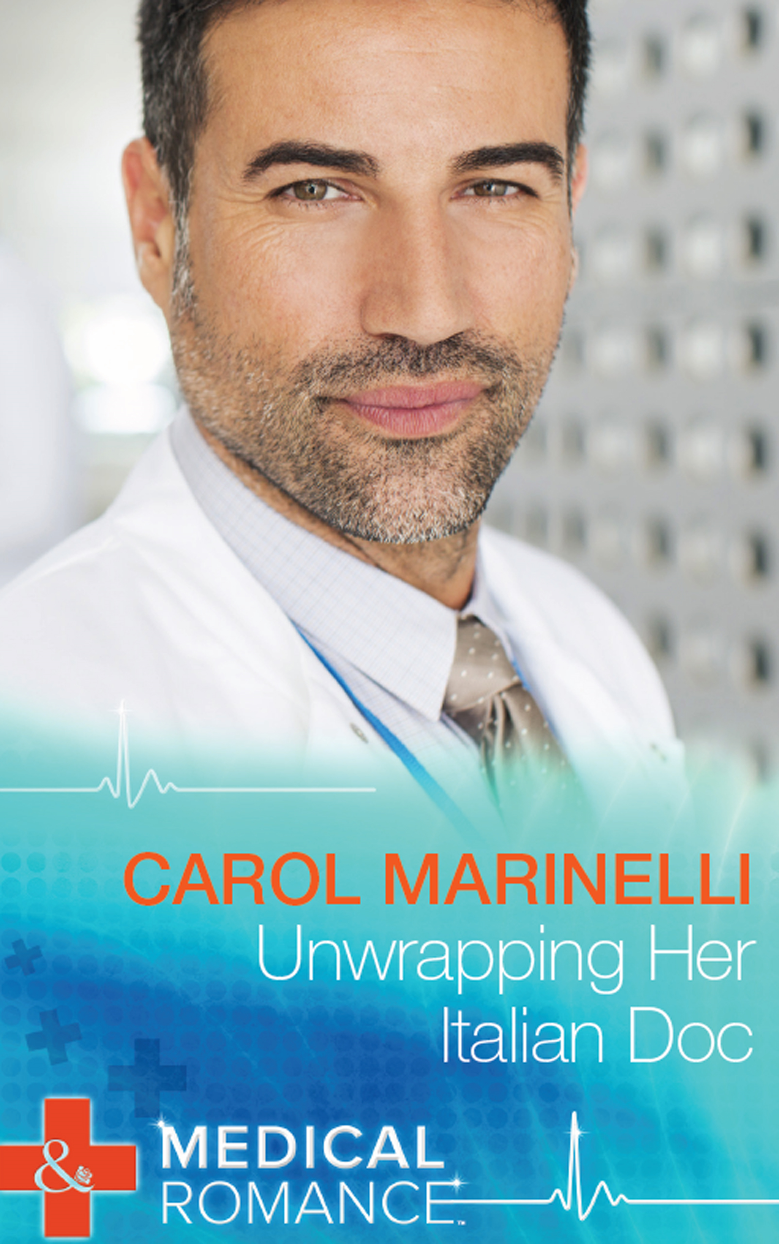 Unwrapping Her Italian Doc (Mills & Boon Medical) (London's Most Desirable Docs - Book 2)