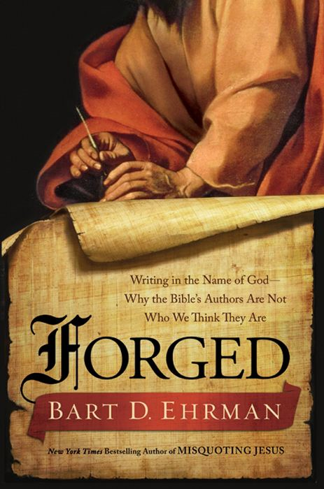 Forged By: Bart D. Ehrman