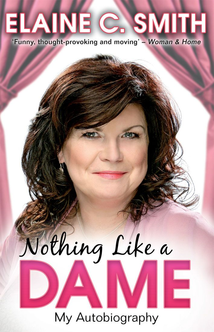 Nothing Like a Dame My Autobiography