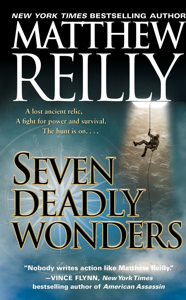 Seven Deadly Wonders By: Matthew Reilly