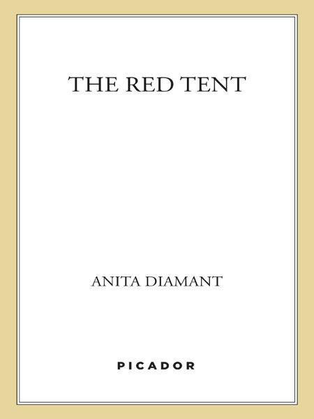 The Red Tent By: Anita Diamant
