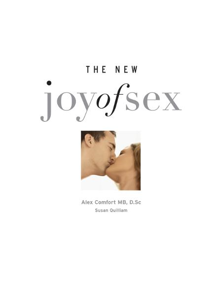 The Joy of  Sex The timeless guide to lovemaking