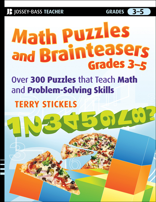 Math Puzzles and Brainteasers, Grades 3-5 By: Terry Stickels
