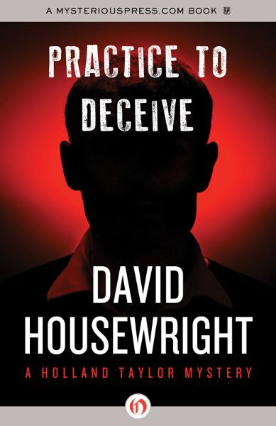 Practice to Deceive By: David Housewright