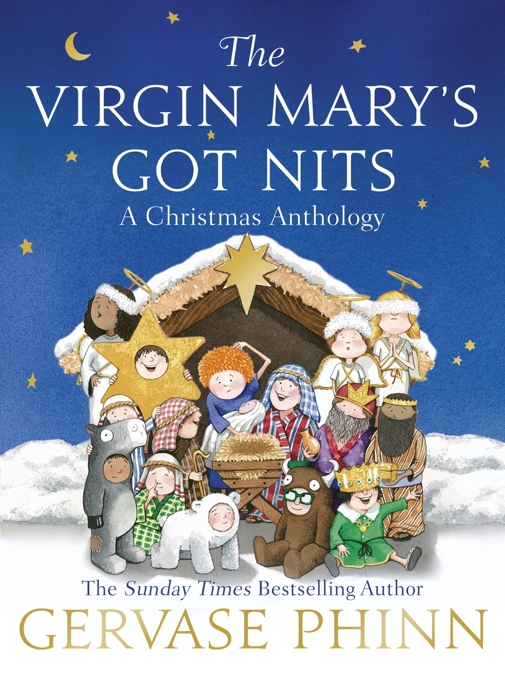 The Virgin Mary's Got Nits A Christmas Anthology