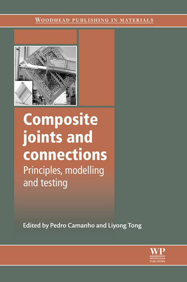 Composite Joints and Connections Principles,  Modelling and Testing