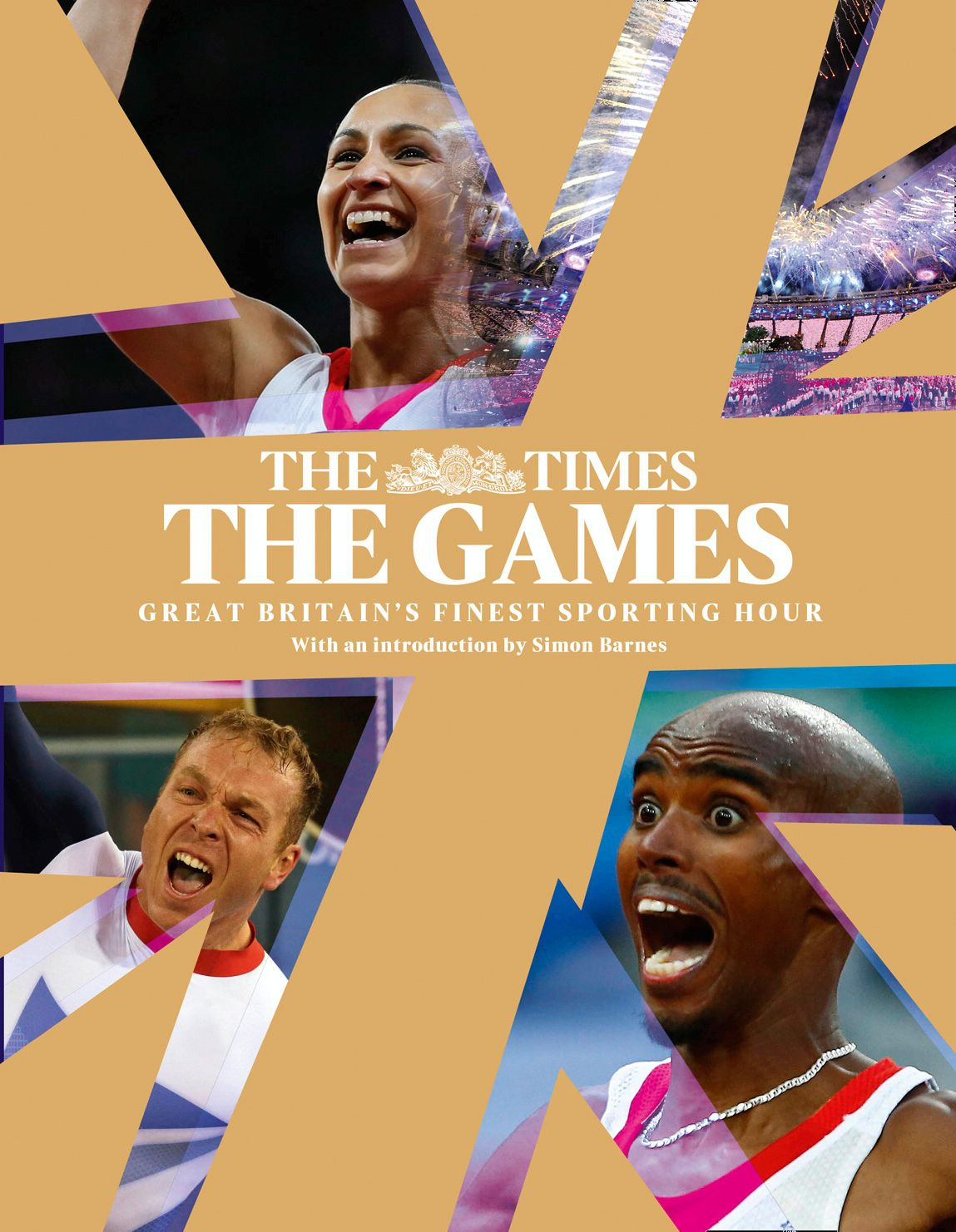 The Games by The Times: Great Britain?s Finest Sporting Hour