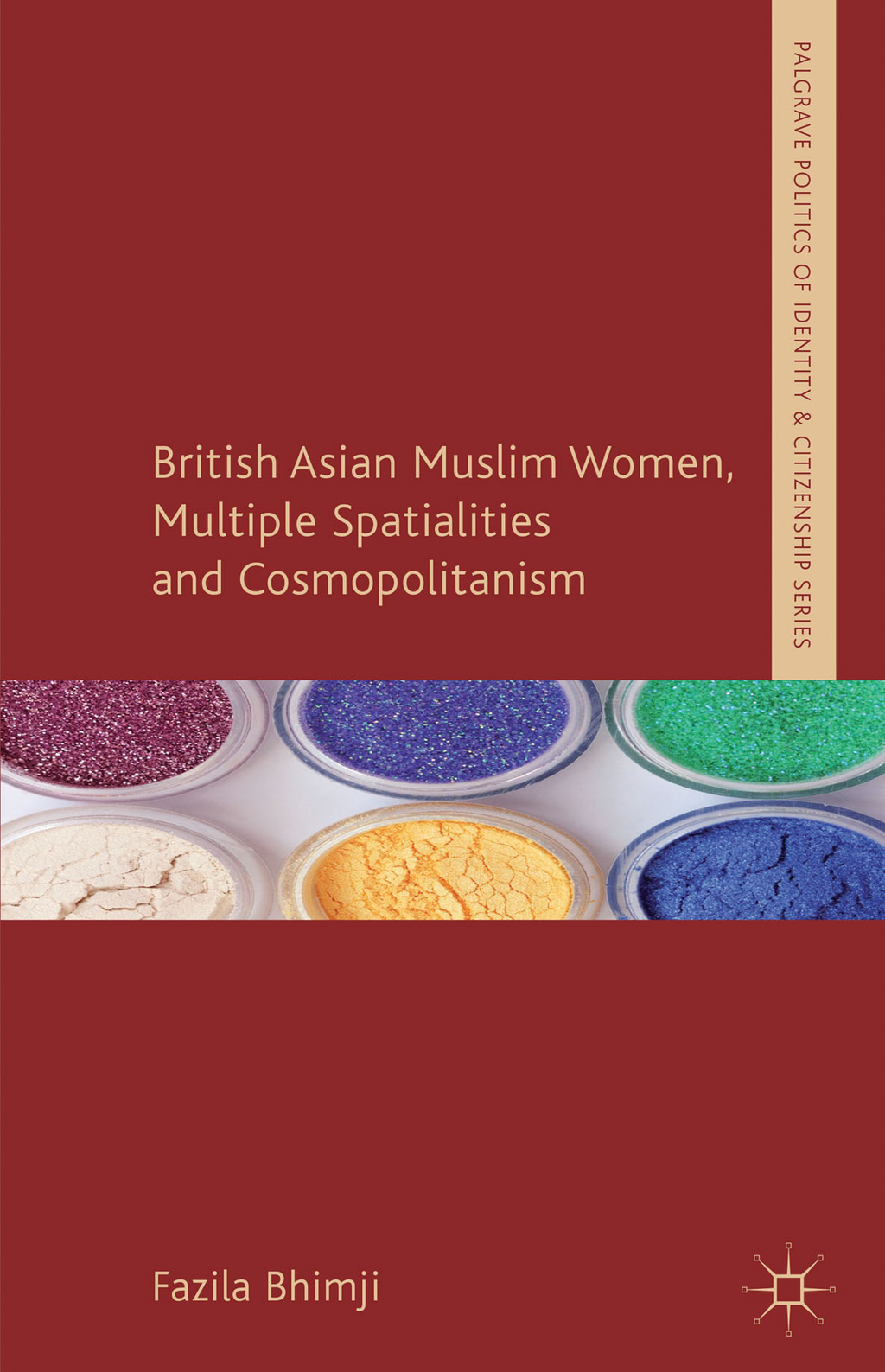 British Asian Muslim Women,  Multiple Spatialities and Cosmopolitanism