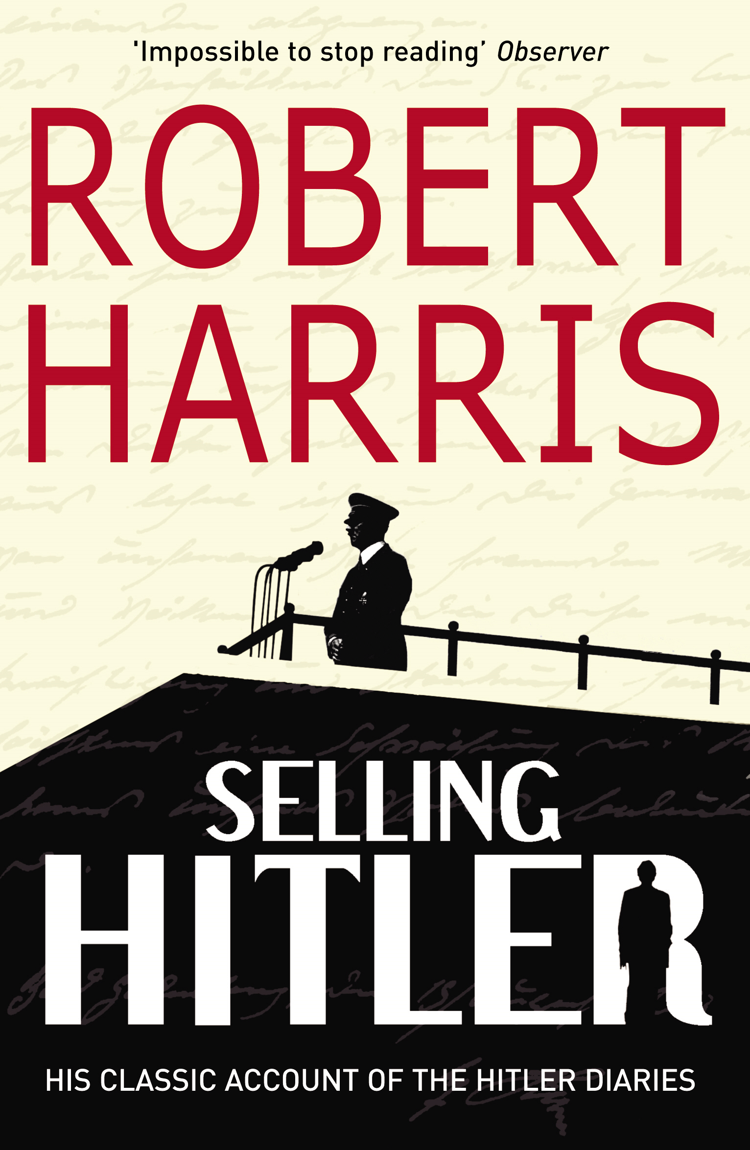 Selling Hitler The Story of the Hitler Diaries