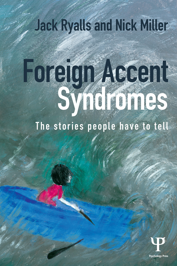 Foreign Accent Syndrome The stories people have to tell