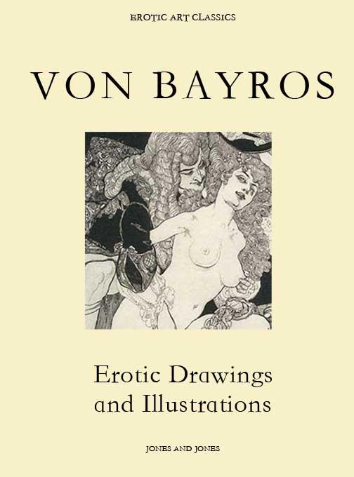 Whitworth Karlin - VON BAYROS, Erotic Drawings and Illustrations