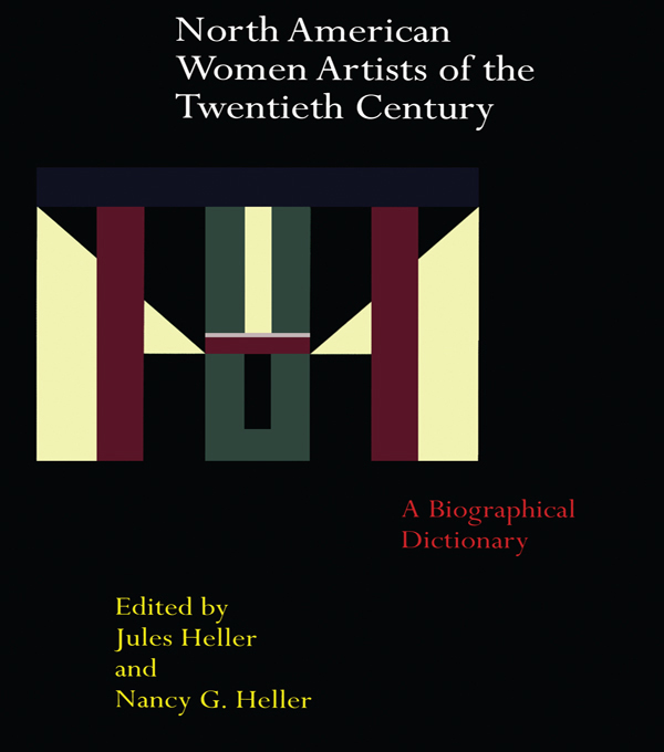North American Women Artists of the Twentieth Century A Biographical Dictionary