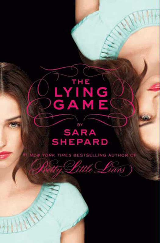 The Lying Game By: Sara Shepard