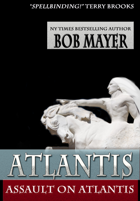 Assault on Atlantis By: Bob Mayer