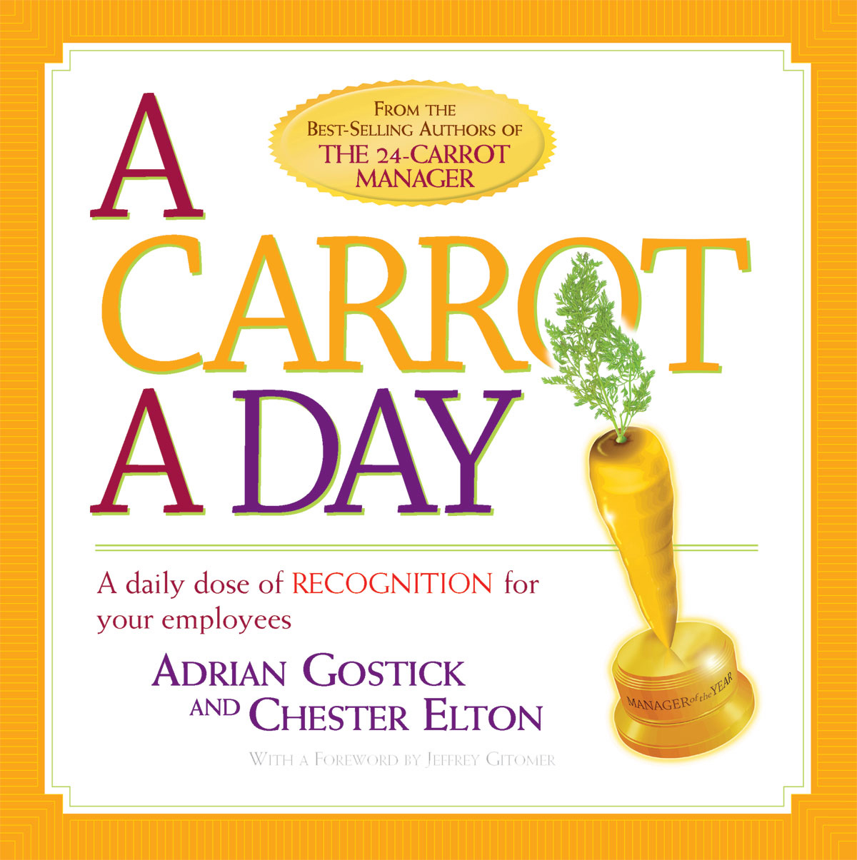 Carrot A Day By: O.C. Tanner Company