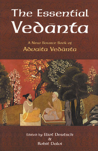 The Essential Vedanta By: Eliot Deutsch