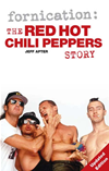 Fornication: The Red Hot Chili Peppers Story (paperback Edition):