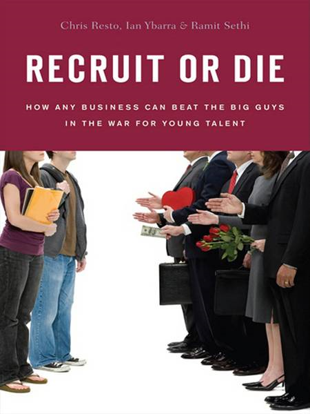 Recruit or Die By: Chris Resto,Ian Ybarra