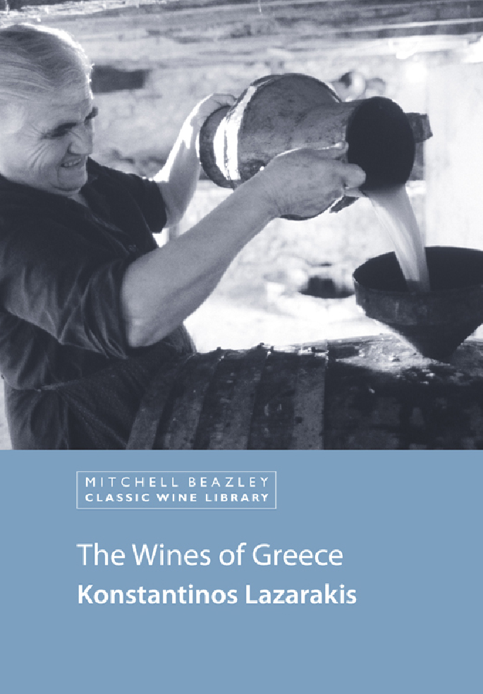 The Wines of Greece By: Konstantinos Lazarakis