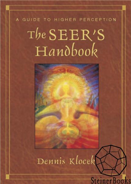 The Seer's Handbook By: Dennis Klocek