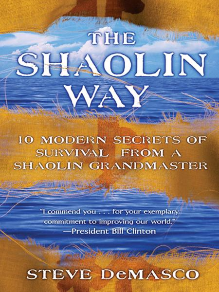 The Shaolin Way By: Alli Joseph,Steve DeMasco