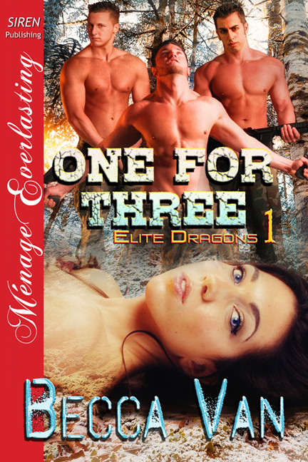 One for Three By: Becca Van
