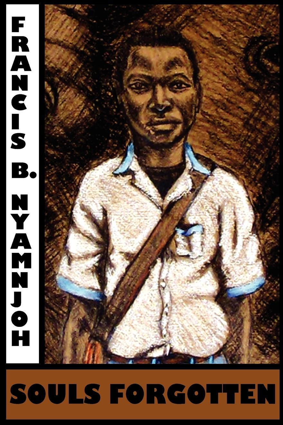 Francis B  Nyamnjoh - Souls Forgotten