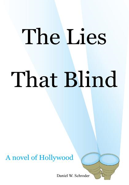 The Lies That Blind