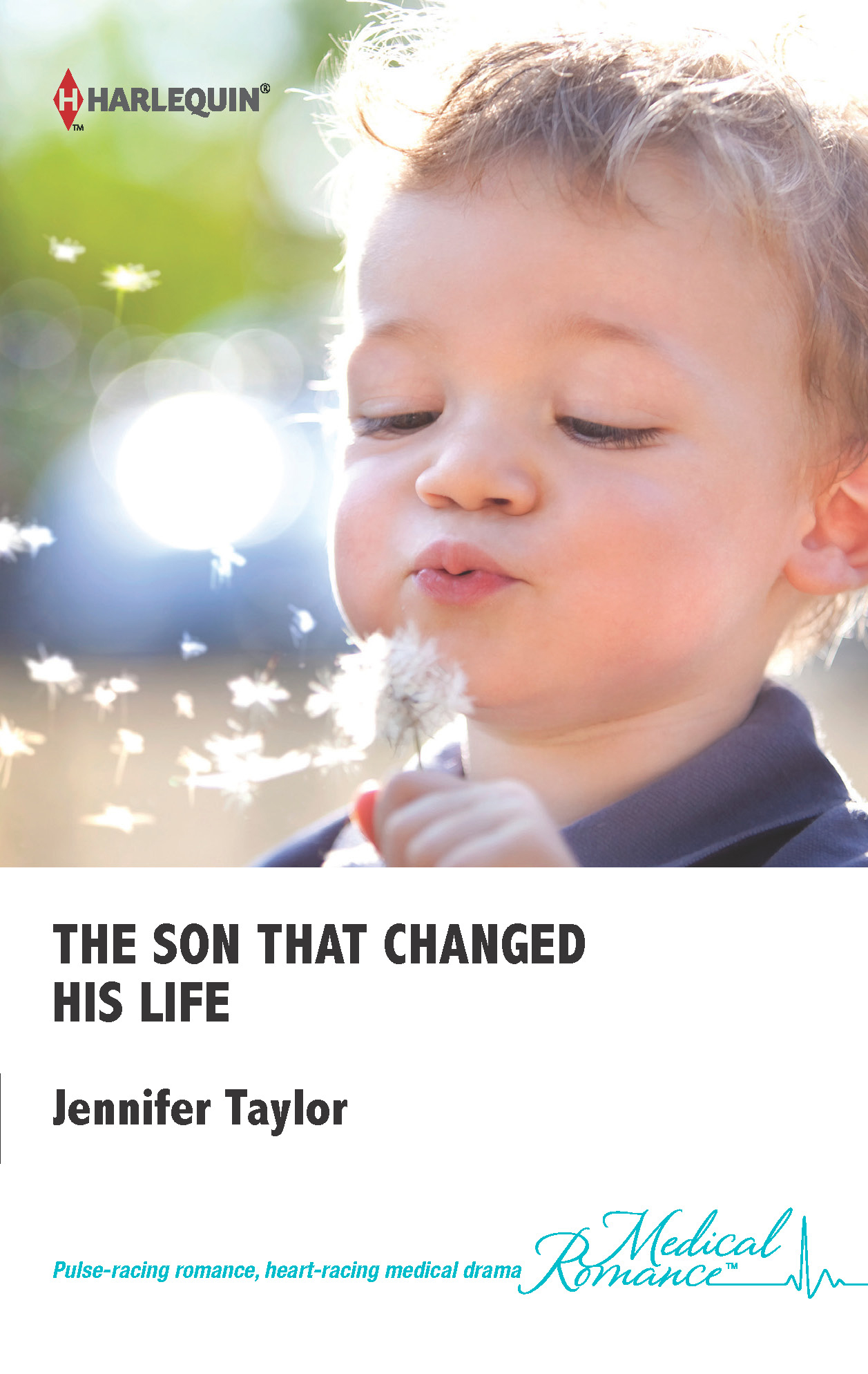 The Son that Changed His Life By: Jennifer Taylor
