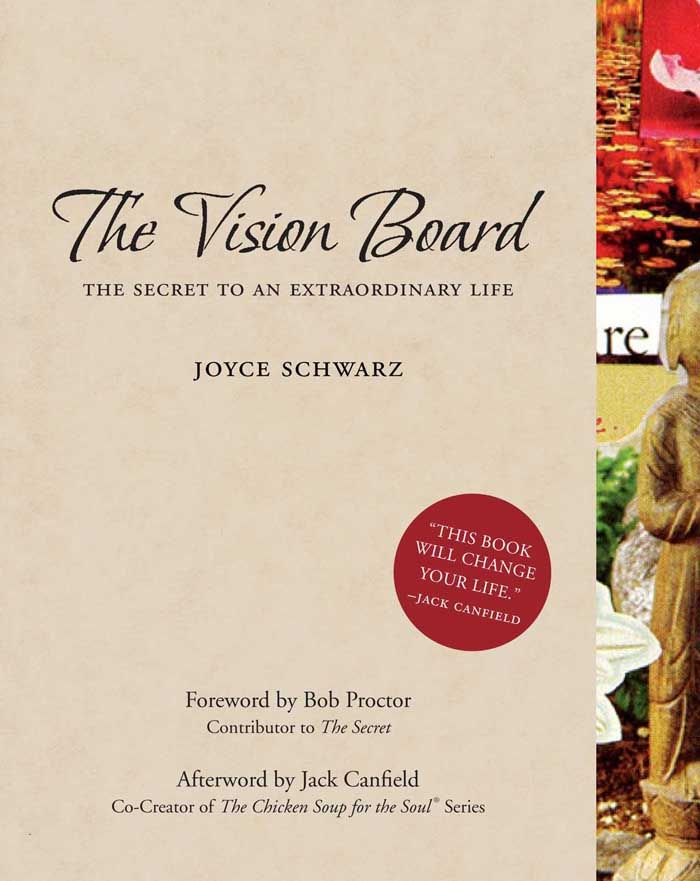 The Vision Board By: Joyce Schwarz