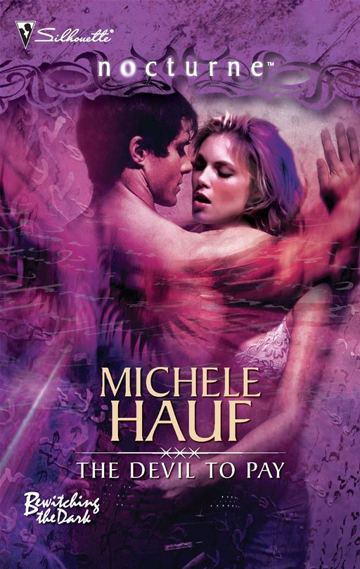 The Devil To Pay By: Michele Hauf