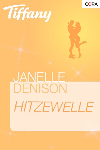 Janelle Denison - Hitzewelle