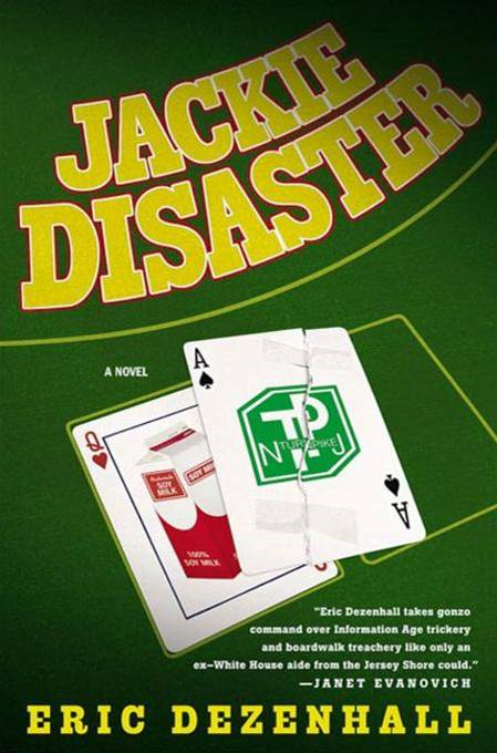 Jackie Disaster By: Eric Dezenhall