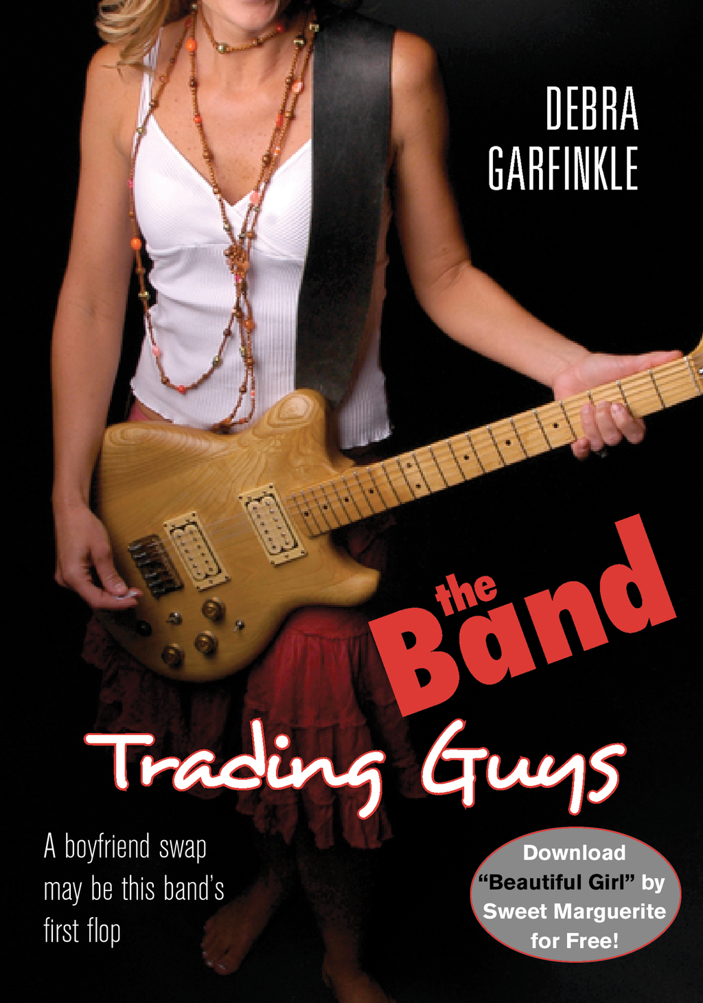 The Band: Trading Guys By: D. L. Garfinkle